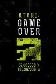 Atari: Game Over - Movie Poster